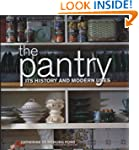 The Pantry: Its History and Modern Uses
