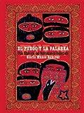 El fuego y la palabra: Una Historia del Movimiento Zapatista (Spanish Edition)