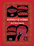 img - for El fuego y la palabra: Una Historia del Movimiento Zapatista (Spanish Edition) book / textbook / text book