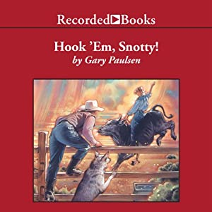 Hook 'Em Snotty!: World of Adventure, Book 5 | [Gary Paulsen]