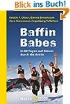 Baffin Babes: In 80 Tagen auf Skiern...