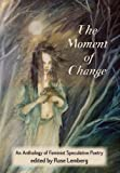 The Moment of Change (1619760061) by Ursula K. Le Guin