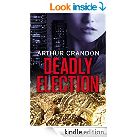 Deadly Election (Asian Intrigue Book 1)