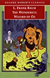 The Wonderful Wizard of Oz (0192839306) by Baum, L. Frank