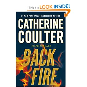 Backfire (An FBI Thriller) Catherine Coulter