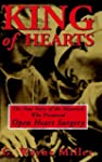 King of Hearts: The True Story of the...
