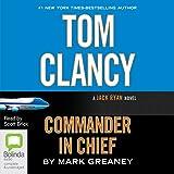Tom Clancy Commander in Chief: Jack Ryan, Book 11
