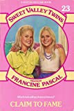 CLAIM TO FAME (Sweet Valley Twins) (0553156241) by Pascal, Francine