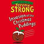 Invasion of the Christmas Puddings! | Jeremy Strong