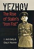 "Yezhov: The Rise of Stalin's ""Iron Fist"" (Portraits of Revolution series)"
