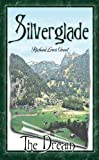 img - for Silverglade The Dream (The I love to Read Series Book 1) book / textbook / text book