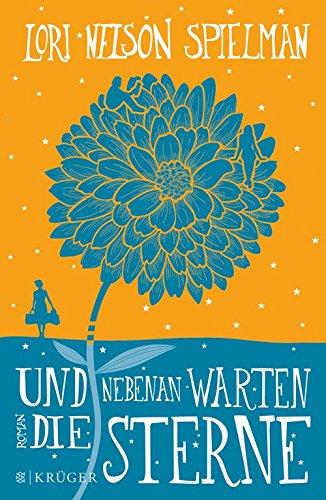 Und nebenan warten die Sterne das Buch von Lori Nelson Spielman - Preise vergleichen & online bestellen