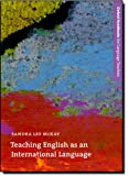 Oxford Handbooks for Language Teachers: Teaching English as an International Language: Rethinking Goals and Approaches