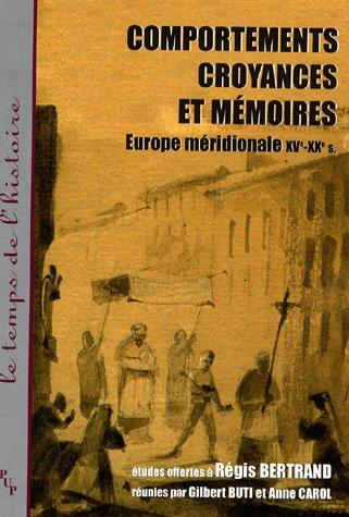 comportements-croyances-et-memoires-europe-meridionale-xve-xxe-siecle-le-temps-de-lhistoire