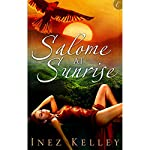 Salome at Sunrise | Inez Kelley