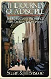The Journey of a Disciple: The Christians Pilgrimage from Decision to Discipleship (0830712100) by Briscoe, Stuart