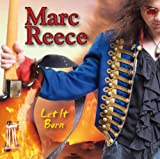 Let It Burn : Marc Reece