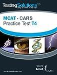 T4 - MCAT - CARS - Critical Analysis...