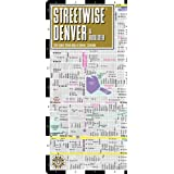 Streetwise Denver Map - Laminated City Street Map of Denver, Colorado: Folding Pocket Size Travel Map (Streetwise (Streetwise Maps))by Michael E. Brown