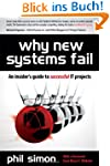 Why New Systems Fail: An Insider's Gu...