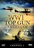 WW1 Top Gun Revealed [DVD]