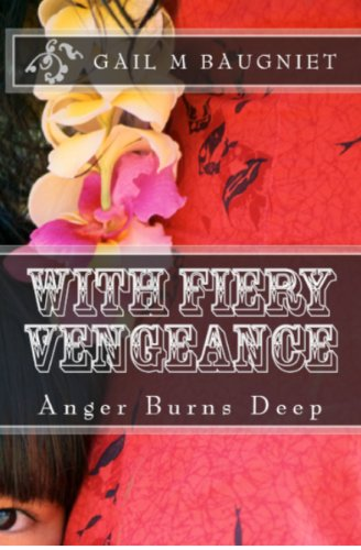 Book: WITH FIERY VENGEANCE Anger Burns Deep (Pepper Bibeau Mystery Series Book 3) by Gail M Baugniet
