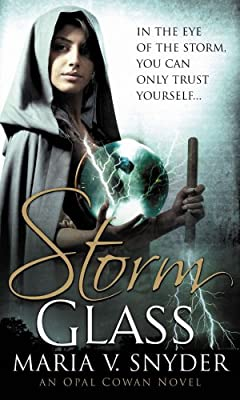 Storm Glass (Opal Cowan Trilogy - Book 1) (MIRA)