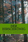 Der Hirschkönig (German Edition)