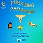 Pursuing Paradise: Moonlit Romances | Beverly Enwall