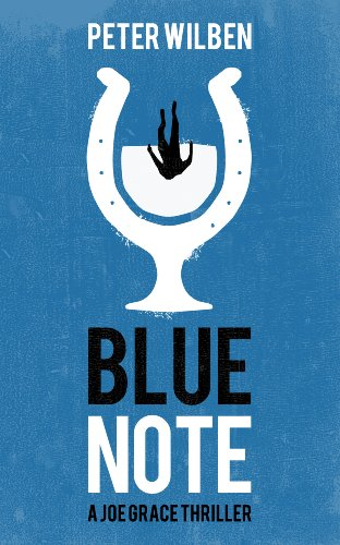 Blue Note (The Joe Grace Thriller Series)