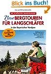 Neue Bergtouren f�r Langschl�fer - Ha...