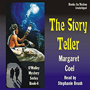 The Story Teller: Arapaho Indian Mysteries | [Margaret Coel]