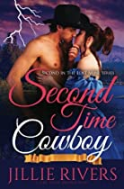 Second Time Cowboy: A Time Travel Romance Novel (Lost Mine Series) (Volume 2)