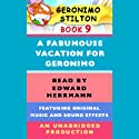 Geronimo Stilton Book 9: A Fabumouse Vacation for Geronimo