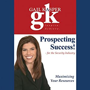 Prospecting Success!: For the Security Industry | [Gail Kasper]