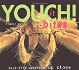 Youch!: Real-life Monsters Up Close (0689834160) by Day, Trevor