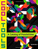 9781940689005: Cool Tools: A Catalog of Possibilities