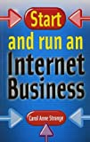 img - for Start and Run an Internet Business by Carol Anne Strange (2010-01-12) book / textbook / text book