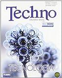 Techno. Tecnologia-Disegno-Tavole da disegno. Con espansione online. Per la Scuola media. Con DVD-ROM