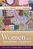 img - for Women and Educational Leadership by Margaret Grogan (2010-12-14) book / textbook / text book