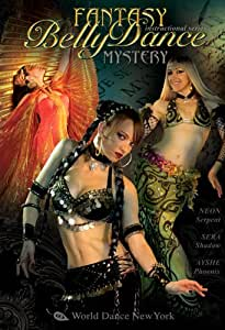 Fantasy Belly Dance: MYSTERY! With Neon, Sera Solstice, and Ayshe - Intermediate-advanced bellydance from the artists of World Dance New York