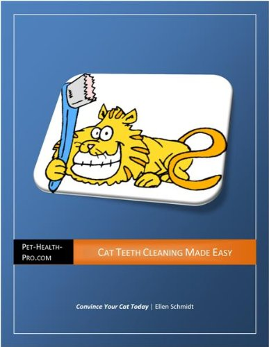 Cat Teeth Cleaning Made Easy: Make your cat want to get his teeth brushed!