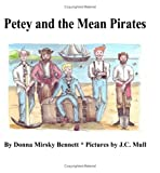 img - for Petey and the Mean Pirates book / textbook / text book