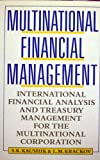img - for Multinational Financial Management: International Financial Analysis and Treasury Management for the Multinational Corporation book / textbook / text book