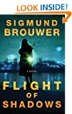 Flight of Shadows: A Novel