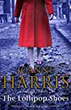 Joanne Harris The Lollipop Shoes (Chocolat 2)
