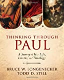 img - for Thinking through Paul: A Survey of His Life, Letters, and Theology book / textbook / text book