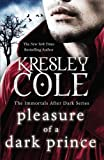 Kresley Cole Pleasure of a Dark Prince (Immortals After Dark 9)