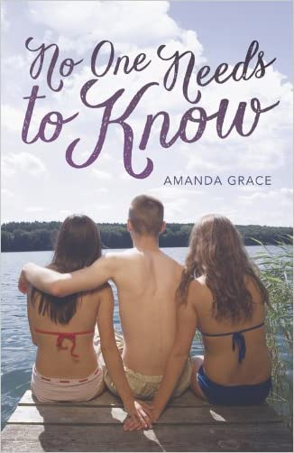 No One Needs to Know written by Amanda Grace