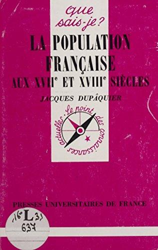 La Population française aux XVIIe et XVIIIe siècles